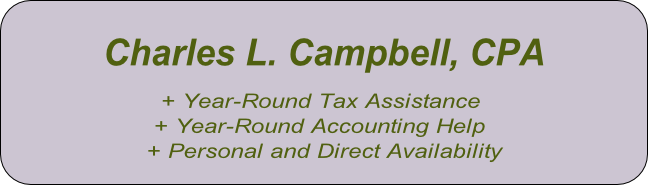 + Year-Round Tax Assistance  + Year-Round Accounting Help + Personal and Direct Availability